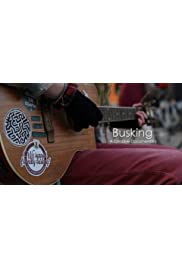 Busking: A Creative Documentary