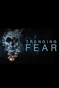 Primary photo for Trending Fear