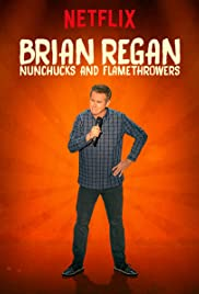 Brian Regan: Nunchucks and Flamethrowers Poster