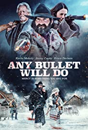 Any Bullet Will Do (2018) 1080p