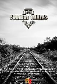 Combat Trains (2015)