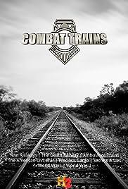Combat Trains (2015) 720p