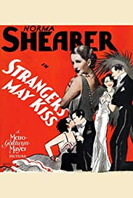 Strangers May Kiss (1931) Poster - Movie Forum, Cast, Reviews