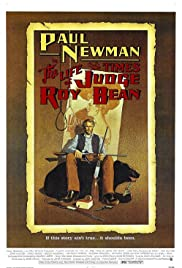 The Life and Times of Judge Roy Bean (1972) Poster - Movie Forum, Cast, Reviews