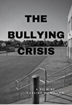 The Bullying Crisis