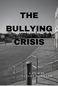 Primary photo for The Bullying Crisis