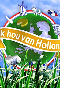 Primary photo for Ik hou van Holland