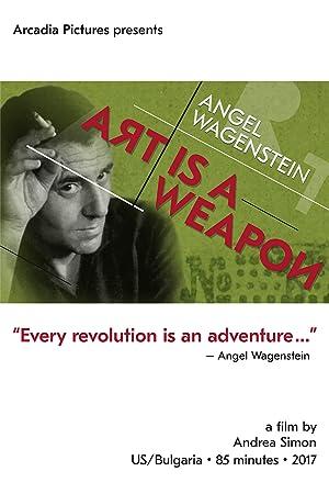 Angel Wagenstein: Art Is a Weapon