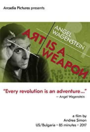 Angel Wagenstein: Art Is a Weapon