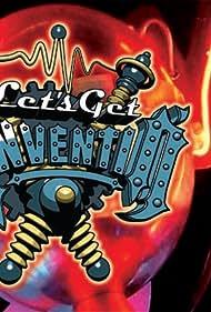 Let's Get Inventin' (2006)
