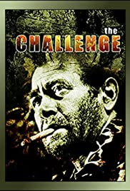 The Challenge (1970) Poster - Movie Forum, Cast, Reviews