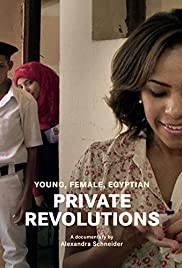 Private Revolutions: Young, Female, Egyptian Poster