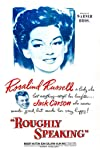 Roughly Speaking (1945)