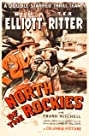 North of the Rockies (1942) Poster