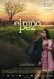 El niño pez(2009) Poster - Movie Forum, Cast, Reviews