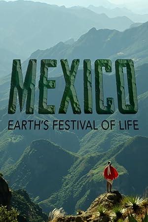 Where to stream Mexico: Earth's Festival of Life