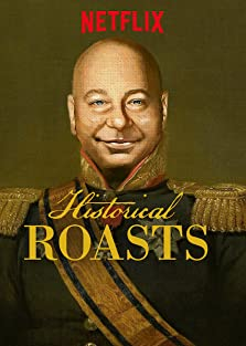 Historical Roasts (2019– )