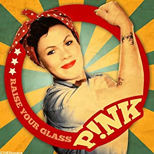 Movie downloads for ipad free P!Nk: Raise Your Glass by Dave Meyers [720x1280]