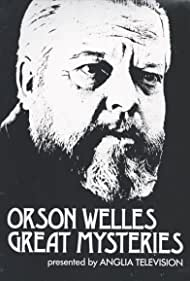 Orson Welles in Orson Welles' Great Mysteries (1973)