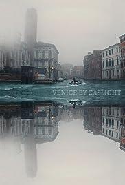 Venice by Gaslight