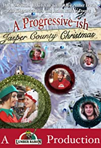 Primary photo for A Progressive-ish Jasper County Christmas