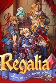 Regalia: Of Men and Monarchs Poster