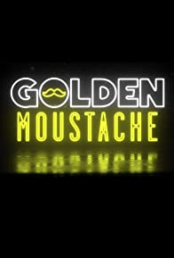 Primary photo for Golden Moustache