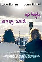 Easy said up high