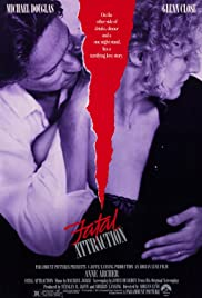 Fatal Attraction (1987) Poster - Movie Forum, Cast, Reviews