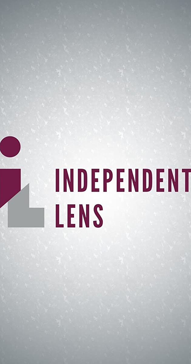 Independent Lens Tv Series 1999 Full Cast Crew Imdb