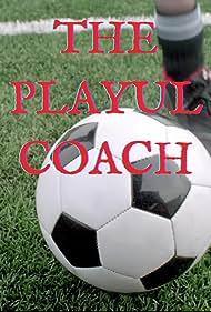 The Playful Coach (2013)
