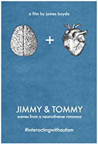 Primary photo for Jimmy & Tommy: Scenes from a Neurodiverse Romance