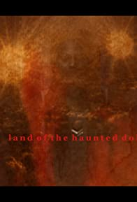 Primary photo for Land of the Haunted Dolls