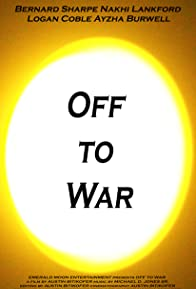 Primary photo for Off to War