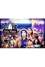 Isla Vista: The Rock Opera