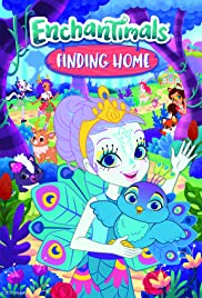 Enchantimals Finding Home Poster