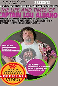 The Life and Times of Captain Lou Albano (1986)