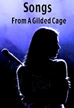 Songs from a Gilded Cage