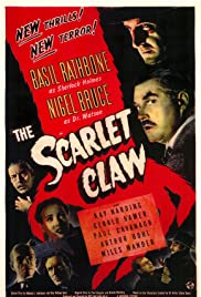 The Scarlet Claw (1944) Poster - Movie Forum, Cast, Reviews