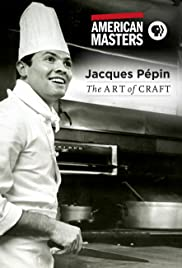Jacques Pépin: The Art of Craft Poster