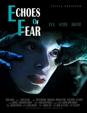 Echoes of Fear (2018) Full Movie HD
