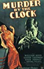 Murder by the Clock (1931) Poster