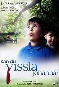 Kan du vissla Johanna? (1994)