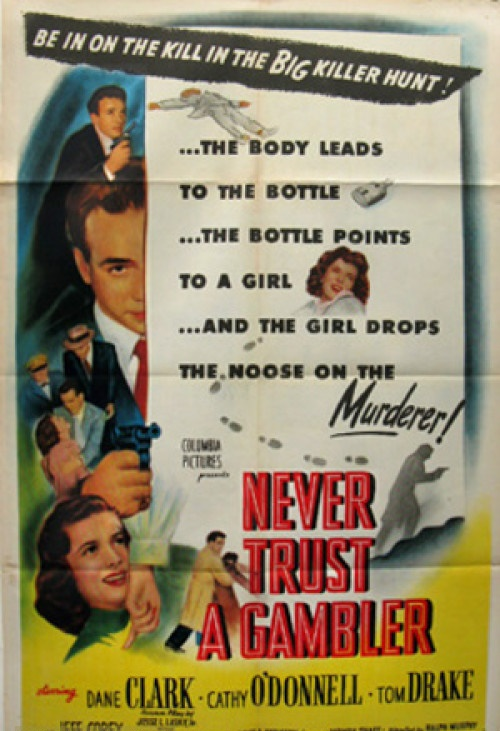 Dane Clark, Tom Drake, and Cathy O'Donnell in Never Trust a Gambler (1951)