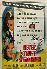 Never Trust a Gambler Poster
