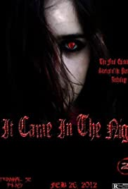 Stories of the Paranormal: It Came in the Night (2012) film en francais gratuit