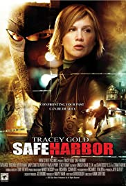 Safe Harbor (2006) Poster - Movie Forum, Cast, Reviews