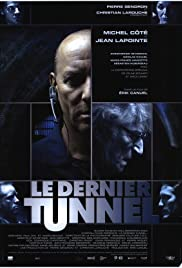 Le dernier tunnel (2004) Poster - Movie Forum, Cast, Reviews
