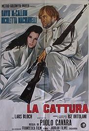 La cattura Poster