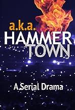 a.k.a. Hammertown